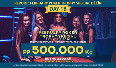 23.02.2020 Report day 1B February Poker Trophy Special: postupuje 8 hráčů!